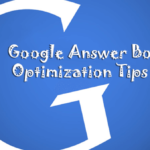 What is Google Answer Box and How to Optimize Your Website for Answer Box?