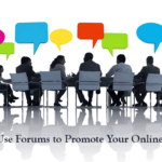 How to Effectively Use Forums to Promote your Business?