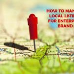 How to manage local listings for enterprise brands