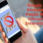 Google To Downrank Pages With Intrusive Interstitials
