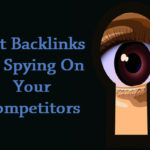 Actionable Ways To Get Backlinks By Spying On Your Competitors