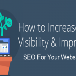 How to Increase Website Visibility and Improve Your SEO?