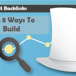 Top 8 Ways To Build White Hat Backlinks