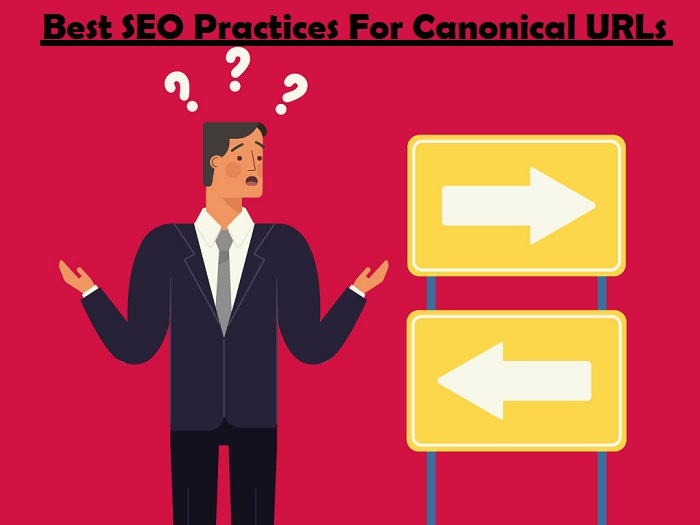 Best SEO Practices For Canonical URLs