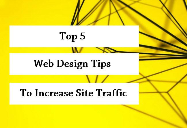 Best Web Design Tips To Increase Website Traffic