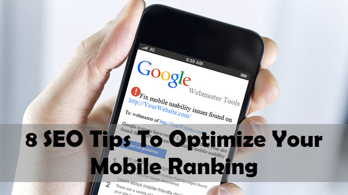 8 SEO Tips To Optimize Your Mobile Ranking