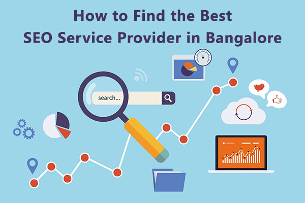 How to Find the Best SEO Service Provider in Bangalore